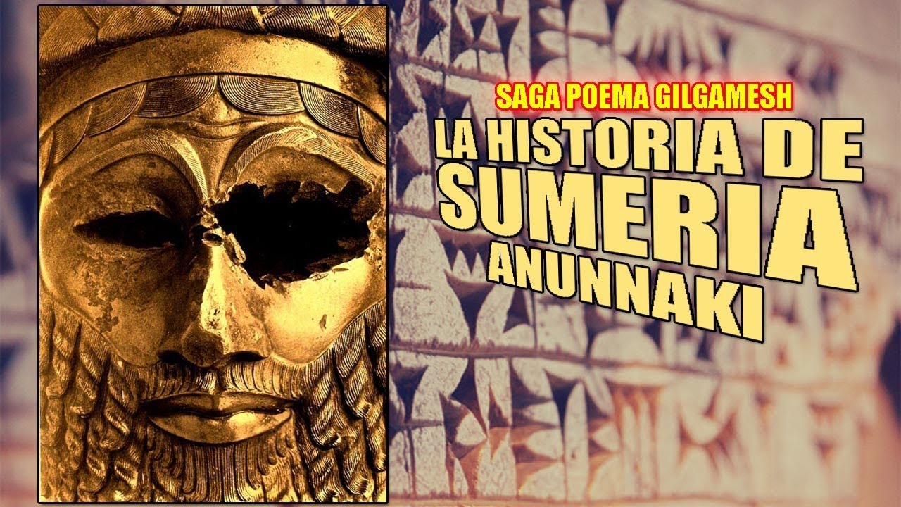 La Historia de Sumeria ¿Como surgió y porqué fue Destruida? Origen de Gilgamesh