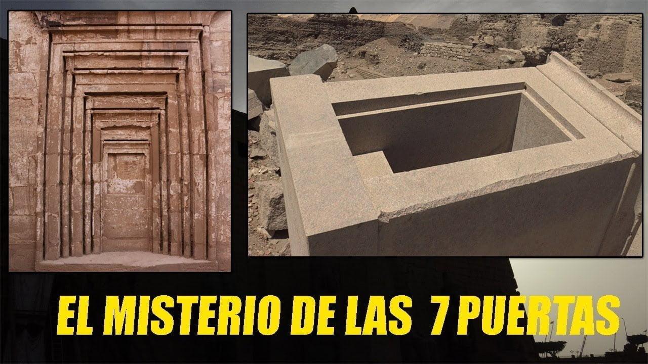 El misterio de las 7 puertas y el OBJETO MÁS EXTRAÑO DE EGIPTO