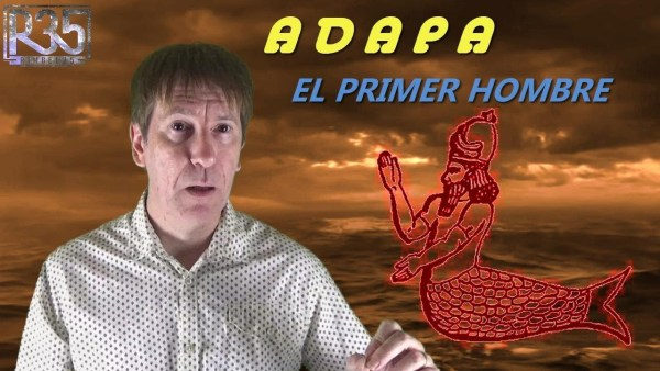 EL PRIMER HOMBRE QUE CREÓ ENKI: El Poderoso ADAPA