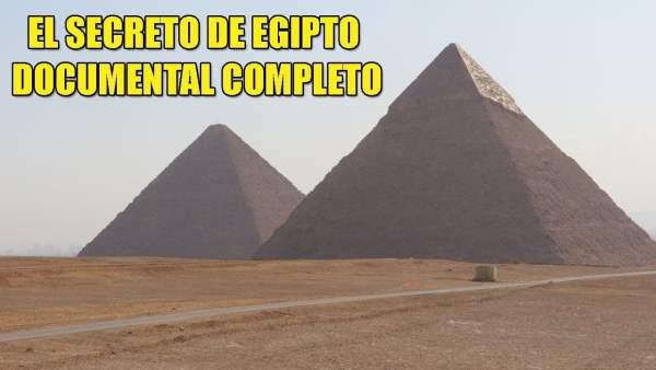 Egipto, tierra de misterios y secretos – Documental Completo