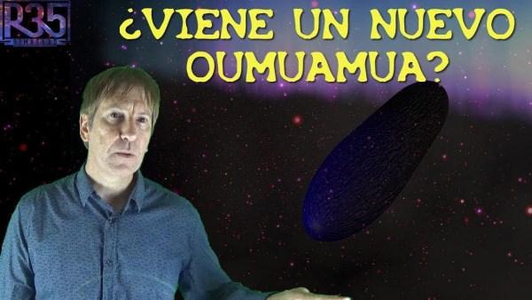 SE ACERCA UN SEGUNDO OUMUAMUA Y SE RECIBEN 12 NUEVAS SEÑALES E.T.
