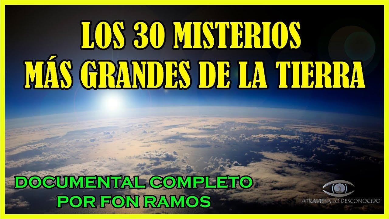 Los 30 MISTERIOS Más GRANDES de la Tierra – Documental Completo