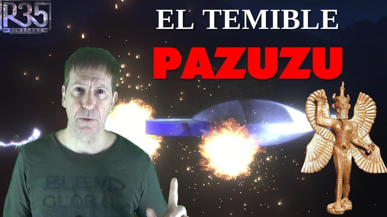 PAZUZU, El Dios Que se APODERÓ de la TIERRA