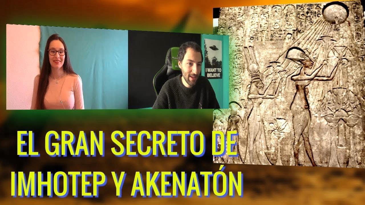El gran secreto de Imhotep y Akenaton que ocultaron en Egipto