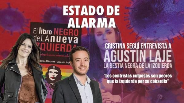 """ENTREVISTA a Agustín Laje: """"Los centristas culposos son peores que la izquierda por su cobardía"""""""