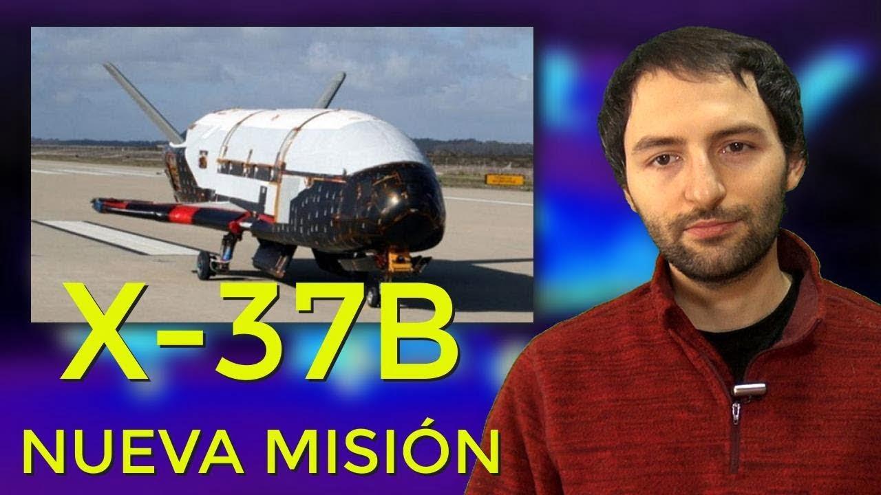¿Qué OCULTA la Nueva misión del X37b?