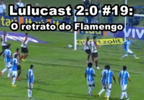 Lulucast 2.0 #19
