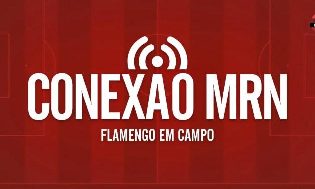 Mundo Rubro Negro apresenta podcast Conexão MRN – Flamengo em Campo
