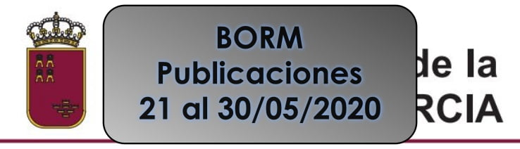BORM 21 al 30 mayo
