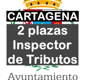 2 plazas Inspector de tributos en Cartagena