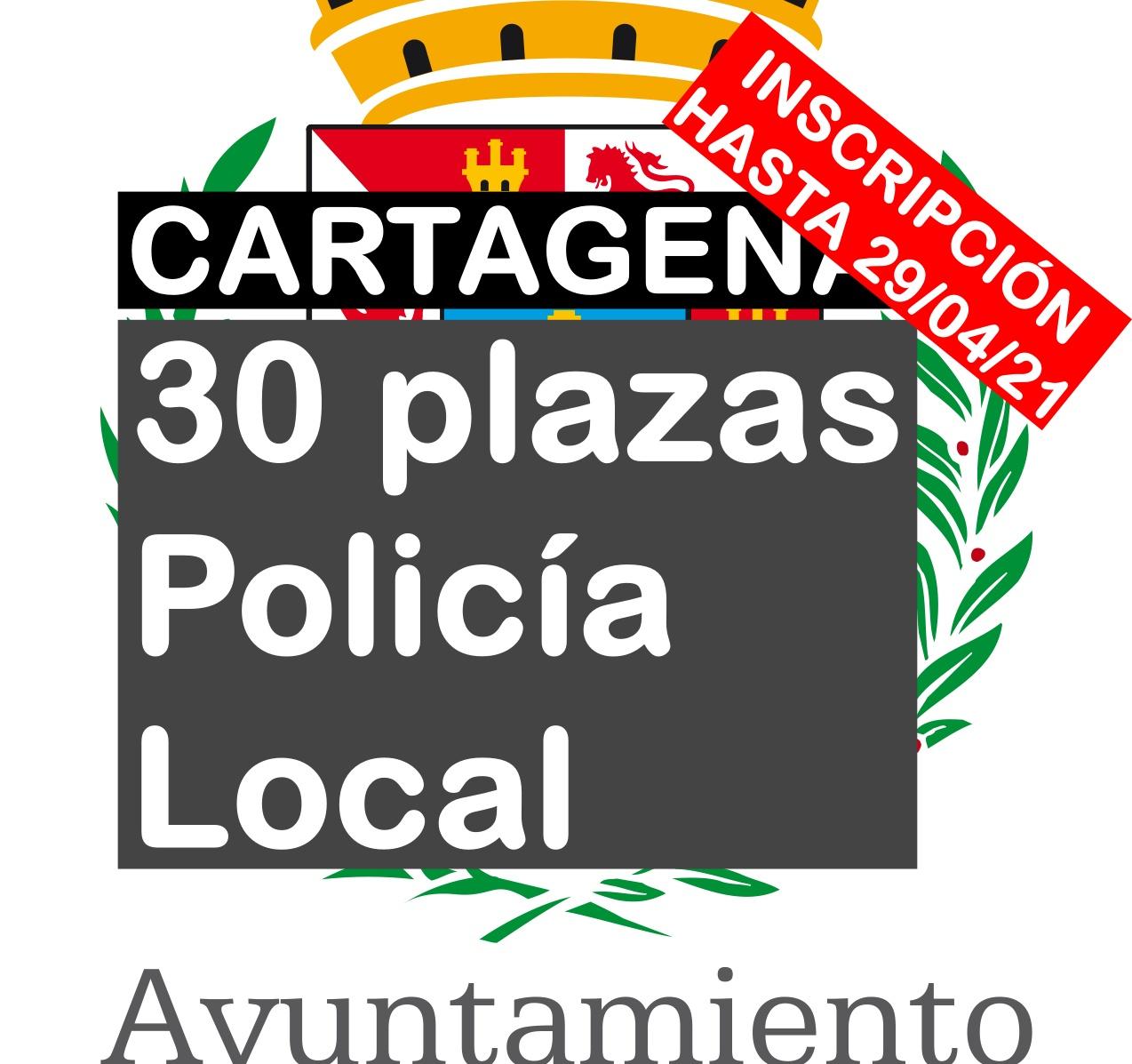 30 plazas Agente de Policía Local en Cartagena