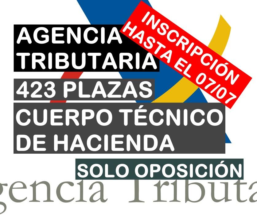 423 plazas Cuerpo Técnico de Hacienda de la Agencia Tributaria