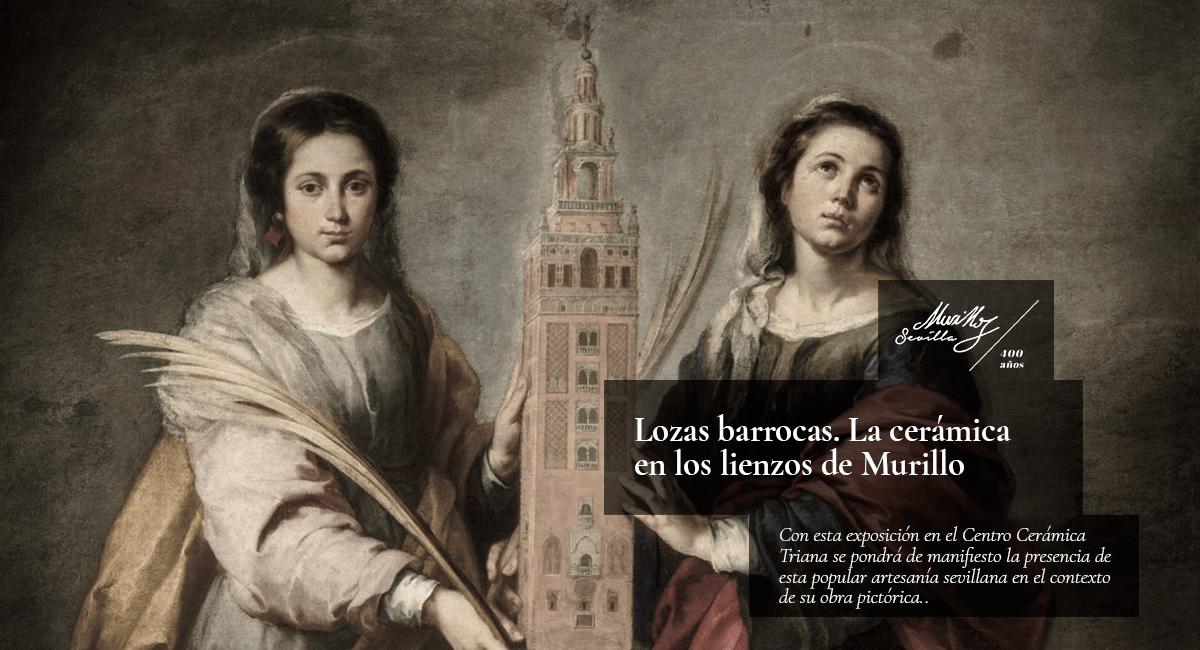Exposición: Las Lozas Barrocas. Murillo y Sevilla