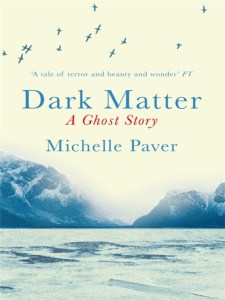 dark-matter-by-michelle-paver