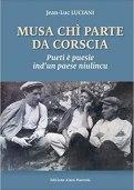 Musa chi parte da Corscia, Jean-Luc Luciani