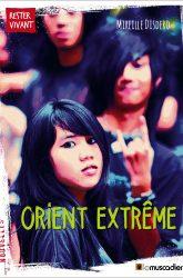 """Couverture du livre """"Orient extrême"""" - Mireille Disdero - ISBN 979-10-90685-76-5"""