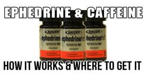 Ephedrine & Caffeine. Does it Work? Is It Safe?