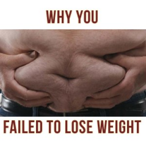 The Real Reason People Fail To Lose Weight