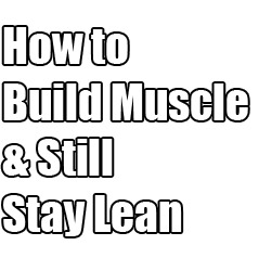 build-muscle-stay-lean