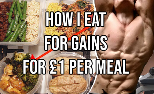 HOW I EAT A HIGH-PROTEIN, BODYBUILDING DIET FOR £1 PER MEAL