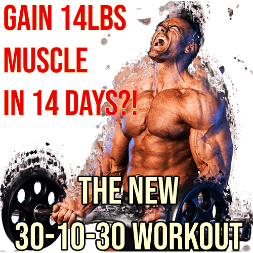 GAIN 14LBS OF MUSCLE IN 14 DAYS