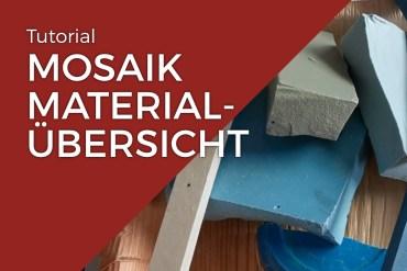 Materialübersicht Mosaik