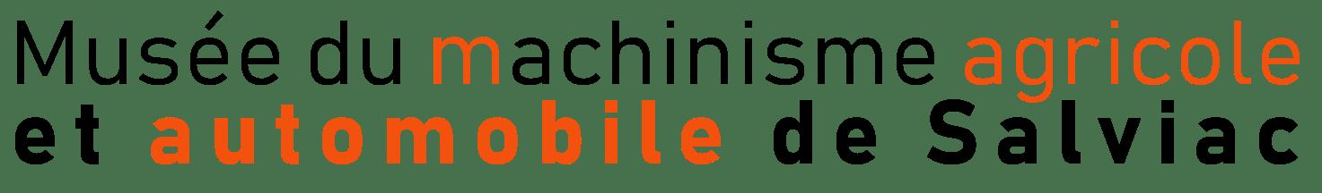 Musée du machinisme agricole et automobile de Salviac