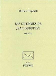 Les dilemmes de jean-Dubuffet