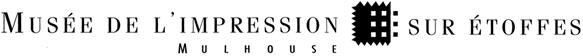 Musée d'Impression sur Etoffes