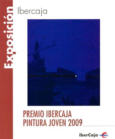 Premio Ibercaja Pintura Jóven 2009. Catálogos museo Gustavo de Maeztu