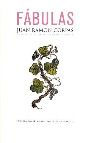 Fábulas. Juan Ramón Corpas. Ediciones Museo Gustavo de Maeztu
