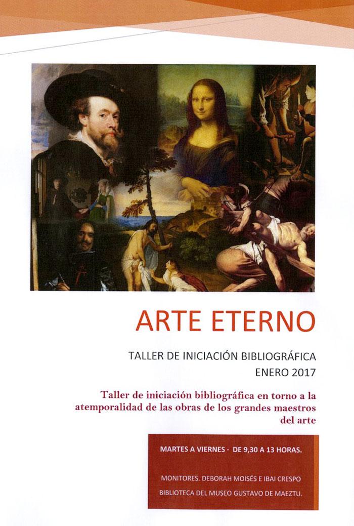 Arte Eterno. Taller de iniciación bibliográfica. Museo Gustavo de Maeztu