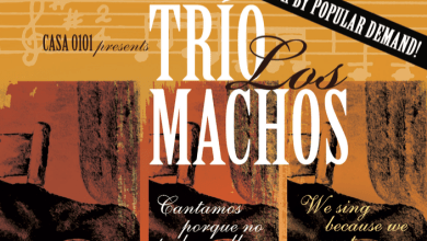 "Photo of Josefina Lopez' ""Trio Los Machos"" Returns to CASA 0101 Theatre!"