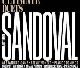 Photo of Ten -Time Grammy Winning Jazz Icon ARTURO SANDOVAL Will Release New Album 'ULTIMATE DUETS' On May 18th
