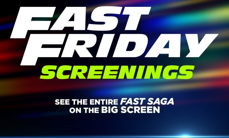 Universal Pictures Fast Friday Screenings