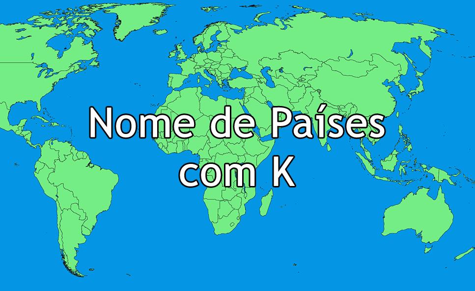 Nome de Países com K