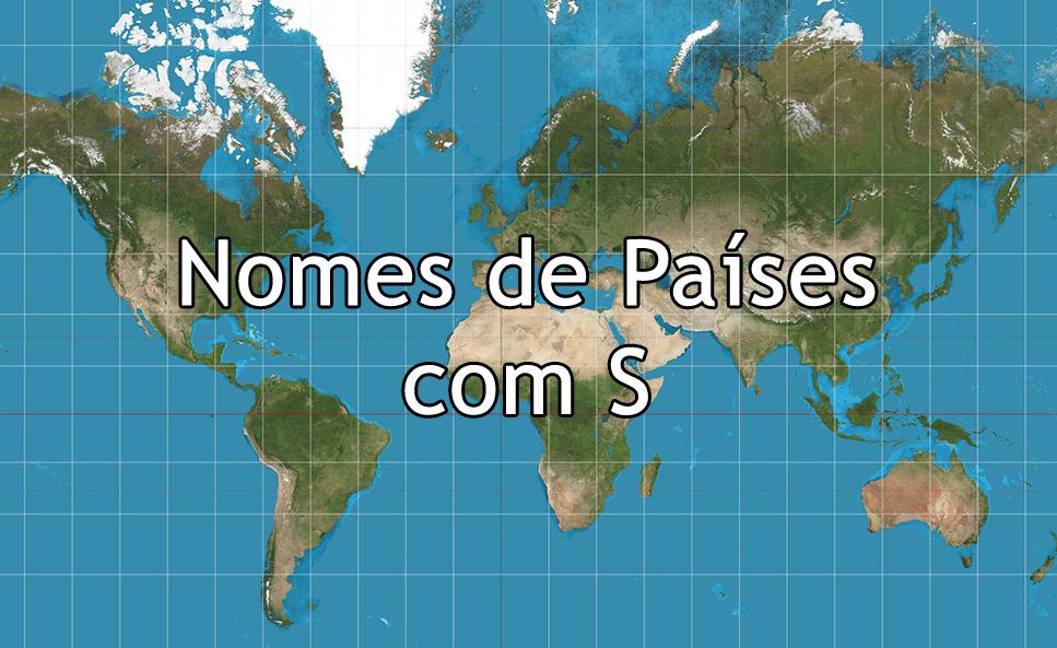 Nomes de Países com S