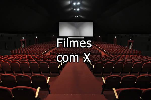 Filmes com X