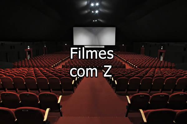 Filmes com Z