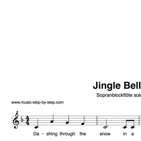 """Jingle Bells"" für Sopranblockflöte solo | inkl. Aufnahme und Text by music-step-by-step"