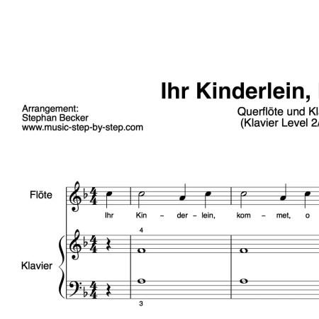 """""""Ihr Kinderlein kommet"""" für Querflöte (Klavierbegleitung Level 2/10)   inkl. Aufnahme, Text und Playalong by music-step-by-step"""