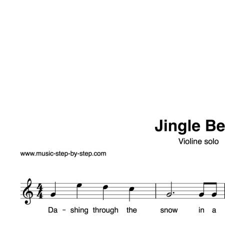 """Jingle Bells"" für Violine solo | inkl. Aufnahme und Text by music-step-by-step"