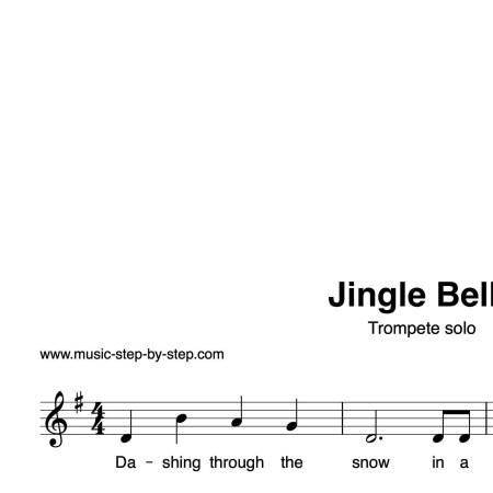 """Jingle Bells"" für Trompete solo   inkl. Aufnahme und Text by music-step-by-step"