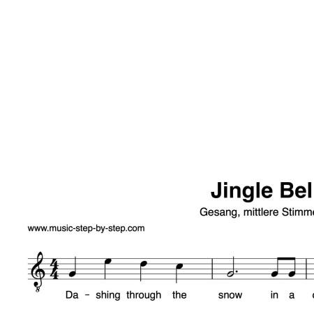 """""""Jingle Bells"""" für Gesang, mittlere Stimme solo   inkl. Aufnahme und Text"""