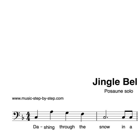"""Jingle Bells"" für Posaune solo   inkl. Aufnahme und Text by music-step-by-step"