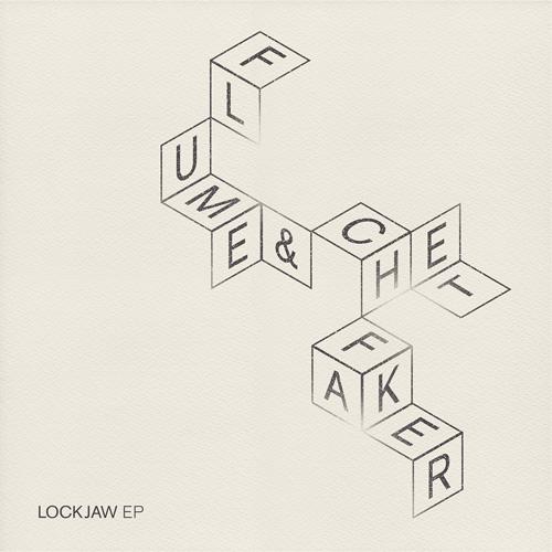 Flume + Chet Faker: Lockjaw EP
