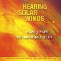 Hearing Solar Winds - David Hykes & Harmonic Choir