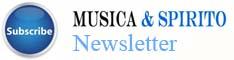 Iscriviti alla newsletter di Musica e Spirito