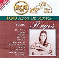 LUCHA REYES – 100 ANOS DE MUSICA (2 CDS)