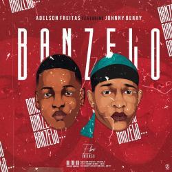 Adelson Freiras – Banzelo (feat. Johnny Berry)